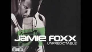 Can I Take U Home- Jamie Foxx