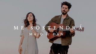 Majo y Dan - Me Sostendrá (Videoclip)