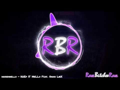 marshmello - KeEp IT MeLLo Feat. Omar LinX [Free Download]