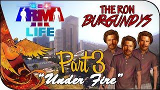 Arma 3: Life Mod│ The Ron Burgundys │ Part 3 │