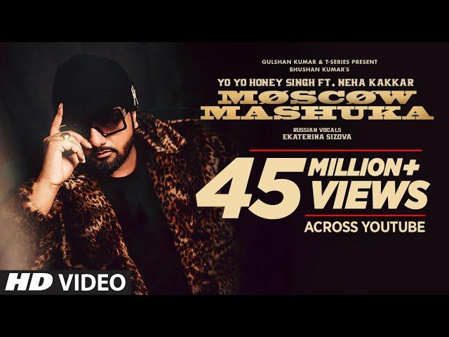 Moscow Mashuka: YO YO Honey Singh Feat. Neha Kakkar | Bhushan Kumar | T-Series