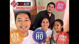 Red Alert Emergency Expo 2018 with Jeff Canoy, Rex Intal, Gretchen Ho & Dawn Chang