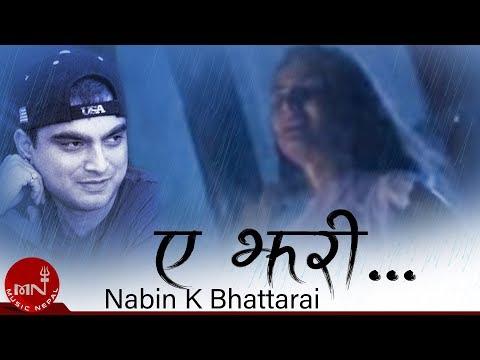 Nabin K Bhattarai | Ye Jhari
