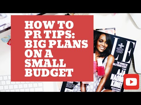 PR tips: Big PR  plans on a small budget?