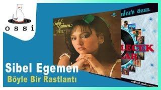 Sibel Egemen / Böyle Bir Rastlantı