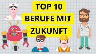Die Top 10 aussichtsreichsten Berufe für die Zukunft
