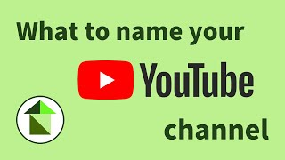 How can I create a brilliant name for my YouTube channel?   Greenhaus Digital