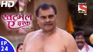 Khatmal-E-Ishque - खटमल-ए-इश्क - Episode 24 - 13th January, 2017