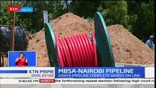 KPC committed to commissioning new Mombasa - Nairobi pipeline in December