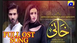 Khaani Full OST Full Song by rhat Fateh Ali Khan 2017
