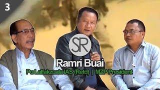 SR : Ramri Buai | Pu Lalfakzuala IAS (Retd) leh MZP President