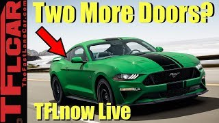 Is A Four-Door Mustang A Bad Idea? TFLnow Live #72