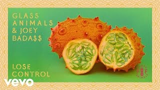 Glass Animals, Joey Bada$$ - Lose Control (Official Audio)
