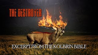 The Destroyer - Kolbrin Bible - esoteric knowledge, prophecy, occult wisdom, sacred philosophy
