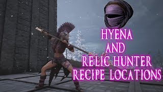 Hyena and Relic Hunter Recipe Locations   Conan Exiles