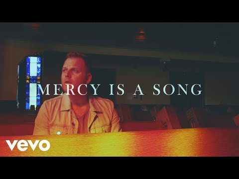 Mercy Is a Song (Lyric Video)