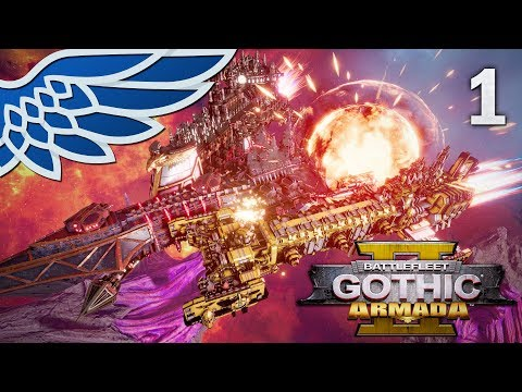 BATTLEFLEET GOTHIC ARMADA 2 | Imperial Campaign Part 1 - Imperial Campaign BFGA2 Let's Play Gameplay