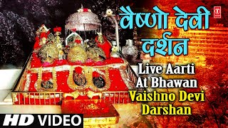 Live Aarti at Bhawan Vaishno Devi Darshan - YouTube