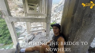 A BRIDGE 5 MILES INTO THE HEART OF THE MOUNTAINS!