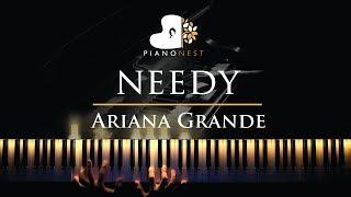 Ariana Grande - needy - Piano Karaoke / Sing Along Cover with Lyrics