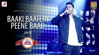 Baaki Baatein Peene Baad   Live @ Amazon Great Indian Festival   Arjun Kanungo   Badshah