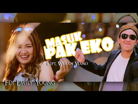 FDJ Emily Young - Masuk Pak Eko [OFFICIAL] Mp3