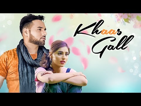 Khaas Gal mp4 video song download