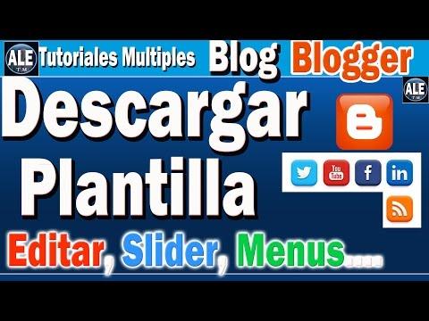Como Descargar e Instalar Plantilla Para Blog en Blogger 2016 | Editar, Slider, Menus, Rdes Sociales