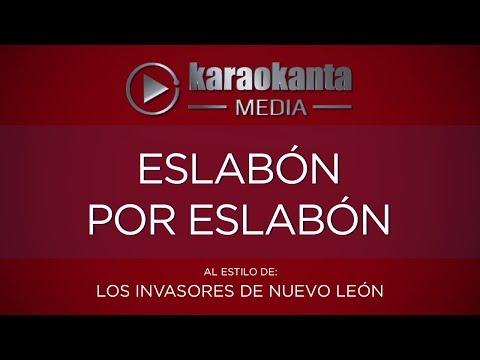 Eslabón por eslabón Los Invasores de Nuevo Leon