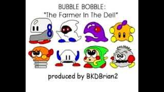 Bubble Bobble - Farmer in the Dell song