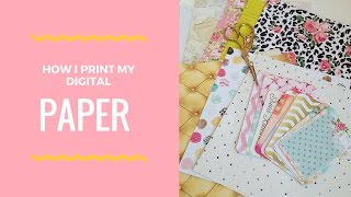 How I Print My Digital Paper