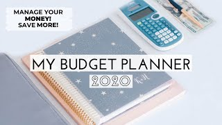 MY BUDGET PLANNER! 2020 | HOW TO START BUDGETING | SAVE MORE MONEY!