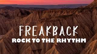 Freakback   Rock To The Rhythm (Original Mix)