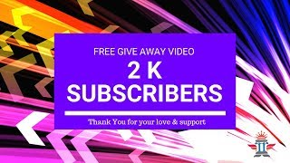 2K + Subscribers free give away video background | HD Stock Footage overlay |Royalty Free Footages