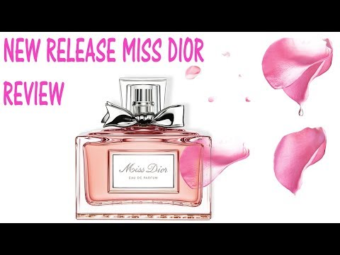 PERFUME COLLECTION UPDATE MISS DIOR PERFUME REVIEW NEW RELEASE