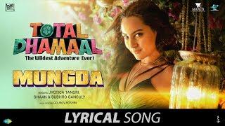 Mungda   मुंगडा   Lyrical   Total Dhamaal   Sonakshi