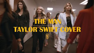 "Taylor Swift   ""The Man"" (cover By Song Suffragettes)"