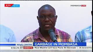 Mombasa County officials speak about the garbage issue