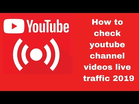 How to check youtube channel videos live traffic 2019
