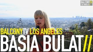 BASIA BULAT - IT CAN'T BE YOU (BalconyTV)