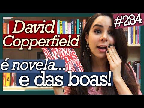 DAVID COPPERFIELD, CHARLES DICKENS (Resenha Sem Spoilers) #284