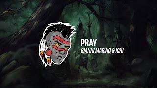 Gianni Marino & ICHI - Pray