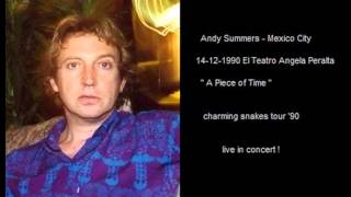 ANDY SUMMERS - A Piece of Time (Mexico City 14-12-90)