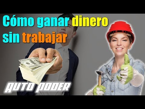 💡 Cómo ganar dinero sin trabajar
