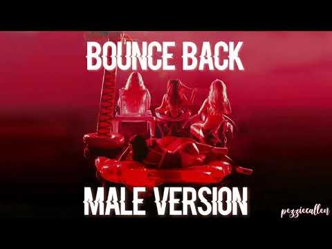 Little Mix - Bounce Back (MALE VERSION)
