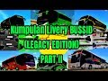 Kumpulan Livery BUSSID bus simulator indonesia Legacy Edition PART II