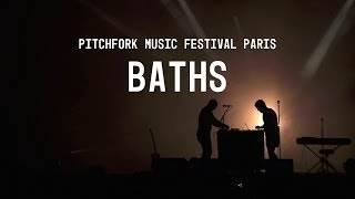 Baths | Full Set | Pitchfork Music Festival Paris 2014 | PitchforkTV
