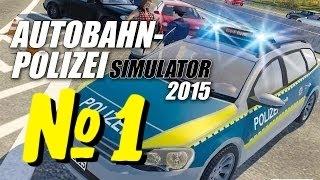 Autobahn Police Simulator 2015 - прохождение № 1