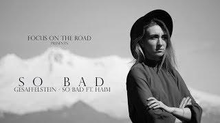 So Bad  Focus On The Road  #Gesaffelstein #HAIM