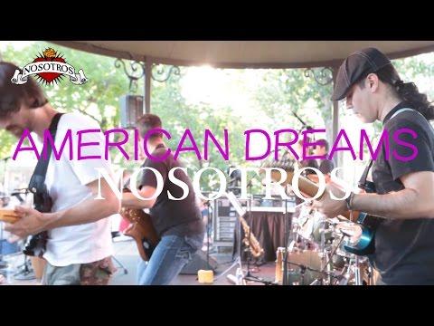 American Dreams - Nosotros